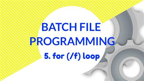 For (/F) Loop in Batch File Programming - YouTube